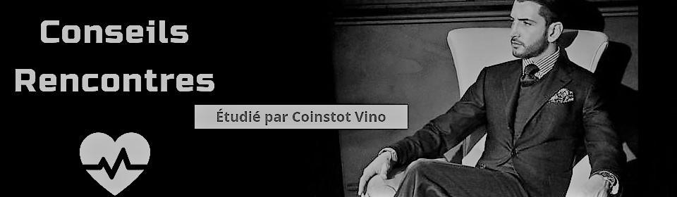 Conseils Rencontre par Coinstot Vino